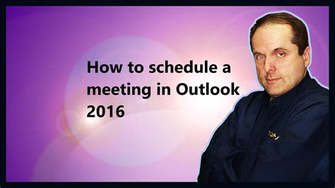 How to schedule a meeting in Outlook 2016 - YouTube