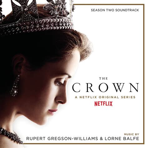 The Crown Season Two (Soundtrack from the Netflix Original