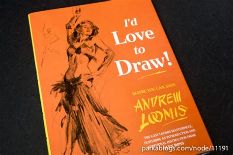 Book Review: I'd Love to Draw by Andrew Loomis | Parka Blogs