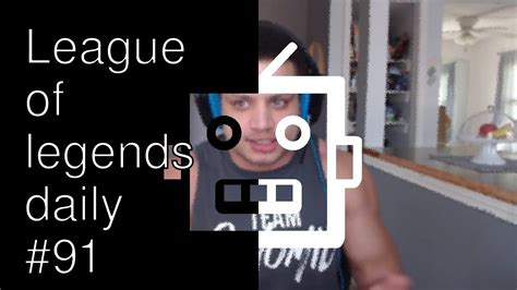 Daily League of legends #91 - YouTube