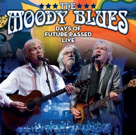 THE MOODY BLUES The Days of Future Passed Live reviews