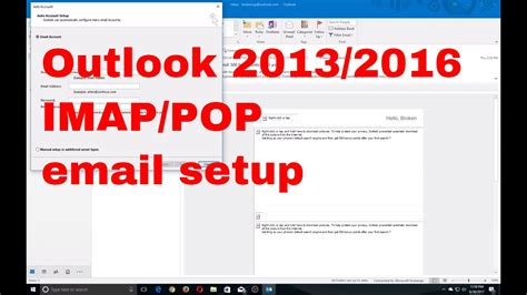 Outlook 2016 POP and IMAP Mail setup - YouTube